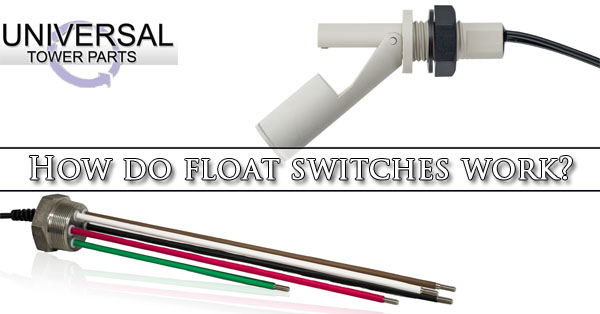 How do float switches work?